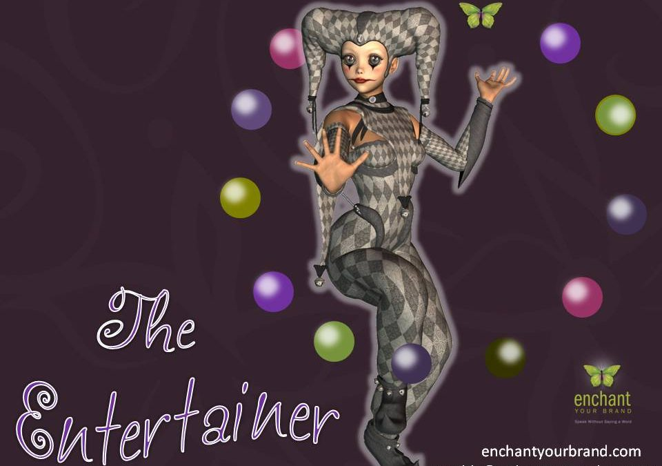 Enchanting with the Archetypes ~The Entertainer